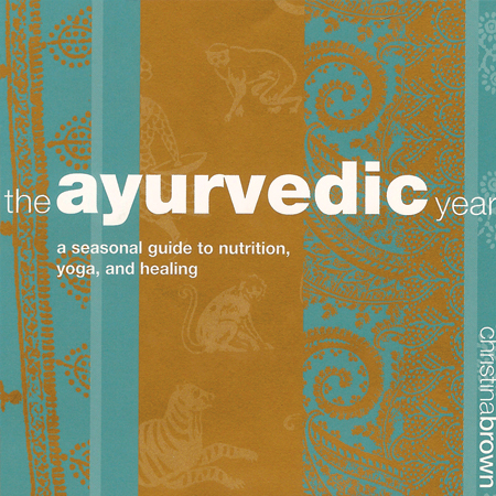 The Ayurvedic Year